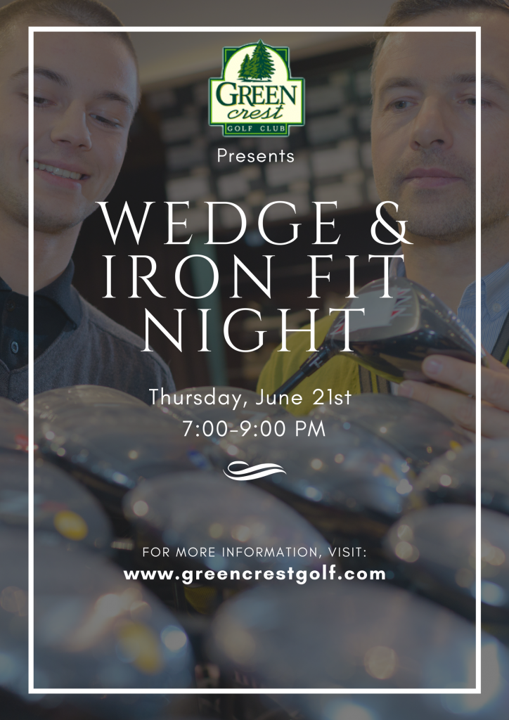 Green Crest - Wedge & Iron Fit Night